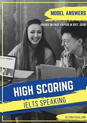 High Scoring IELTS Speaking (Based on Past Papers 2017 and 2018) (Academic)