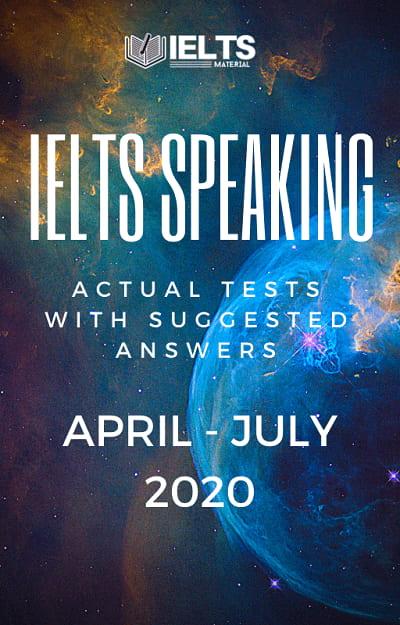 IELTS Speaking April - July 2020