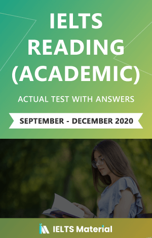 IELTS Reading (Academic) Actual Test with Answers ( September – December 2020) – Ebook