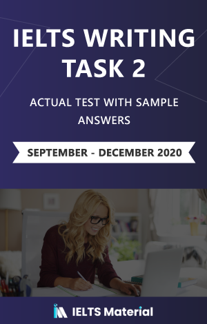 IELTS Writing Task 2 Actual Test with Sample Answers (September – December 2020) – Ebook