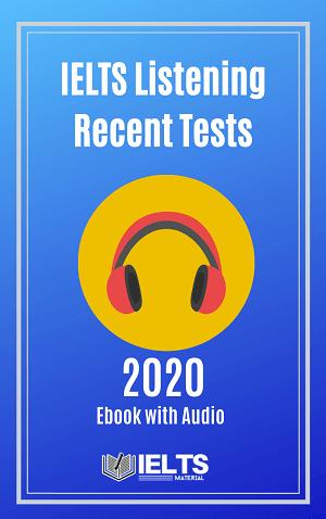 IELTS Listening Recent Tests 2020 (Ebook + Audio)
