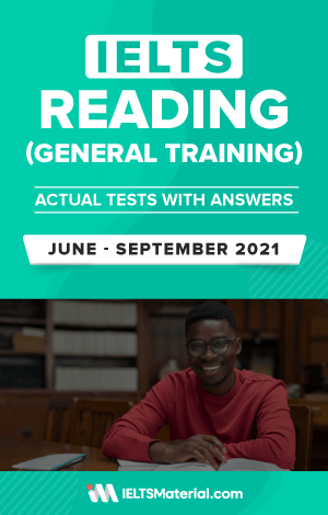 IELTS Reading (General) Actual Tests with Answers (June – September 2021) | eBook