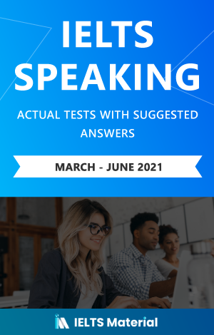 IELTS Speaking Actual Tests with Answers (March – June 2021) | eBook