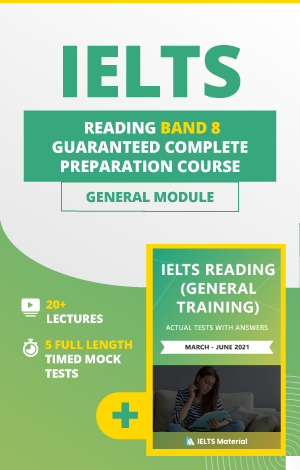 IELTS Reading Band 8 General module
