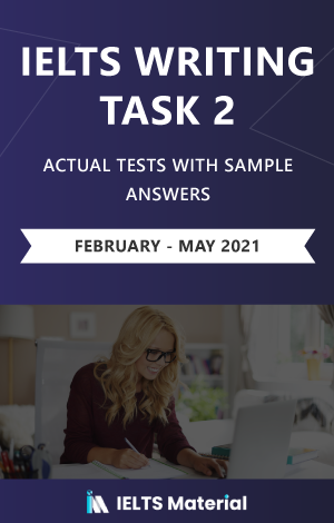 IELTS Writing (General) Actual Tests eBook Combo (Feb-May 2021) [Task 1+ Task 2]