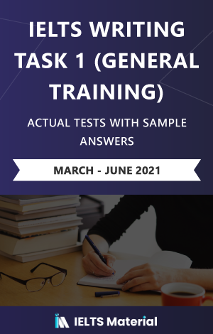 IELTS Writing (General) Actual Tests eBook Combo (March-June 2021) [Task 1+ Task 2]