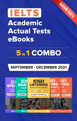 IELTS (Academic) 5 in 1 Actual Tests eBook Combo (September – December 2021) [Listening + Speaking + Reading + Writing Task 1+ Task 2]