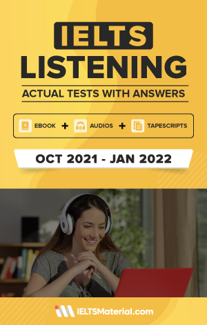 IELTS Listening Actual Tests and Answers (Oct 2021 – Jan 2022) | eBook + Audio + Tapescripts