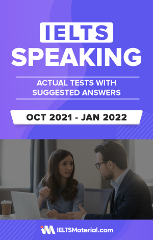 IELTS Speaking Actual Tests with Answers (Oct 2021 – Jan 2022) | eBook